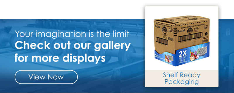 Check out our Shelf Ready Packaging gallery.