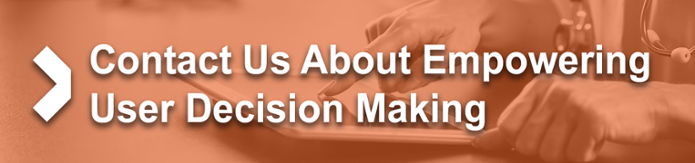 Contact Us About Empowering User Decision Making