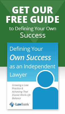 Defining Your Own Success as an Independent Lawyer