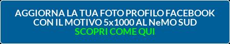 AGGIORNA LA TUA FOTOPROFILO FACEBOOK CON IL MOTIVO 5x1000 AL NeMO SUD SCOPRI COME QUI