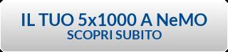 IL TUO 5x1000 A NeMO SCOPRI SUBITO