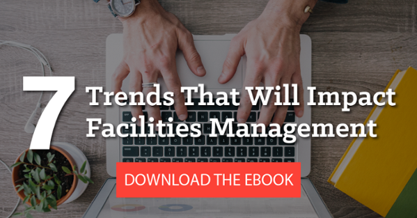 [Ebook] 7 Trends That Will Impact Facilities Management