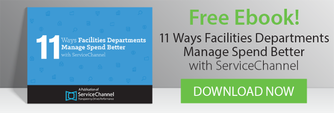 Free Ebook: 11 Ways Facilities Departments Manage Spend Better With ServiceChannel