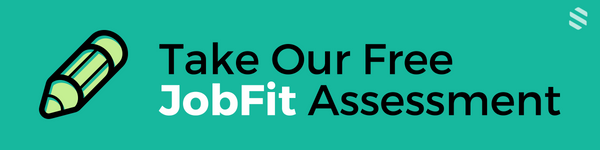 Take our free JobFit Assessment