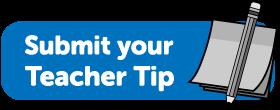 Share your Teacher Tip!