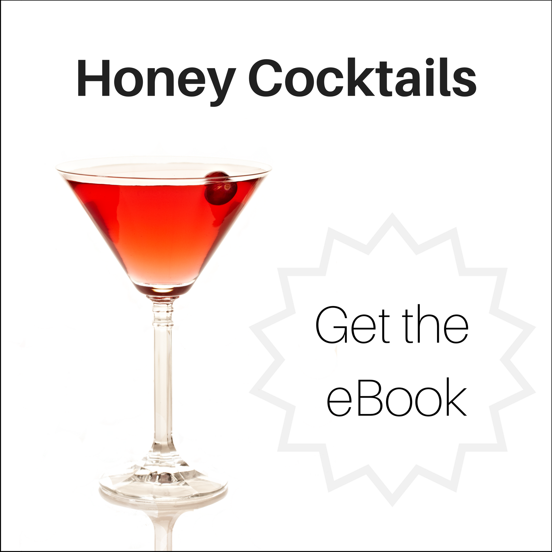 Get our honey cocktail recipe book