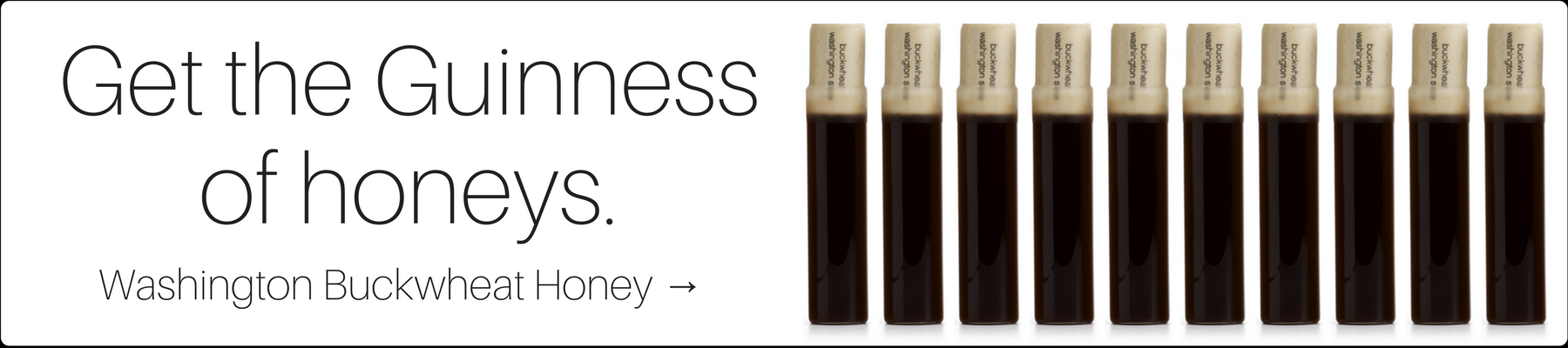Get the Guinness of honeys: Washington Buckwheat