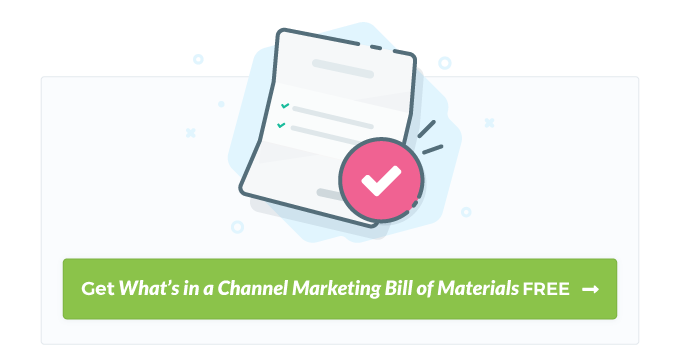 Download the free eBook What's in a Channel Marketing Bill of Materials?