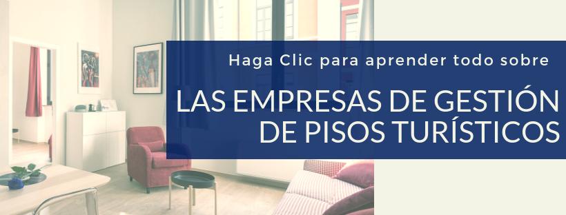 Aprende todo sobre las empresas de gestion de pisos turísticos en Barcelona