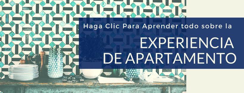 Haga Clic para aprender todo sobre la experiencia de apartamento