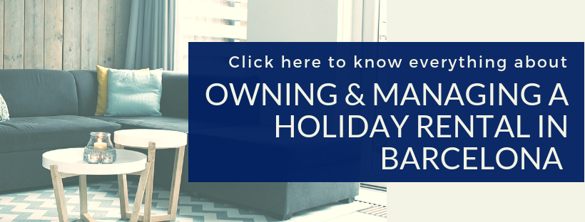 click here to know everything about owning & managing a holiday rental in Barcelona