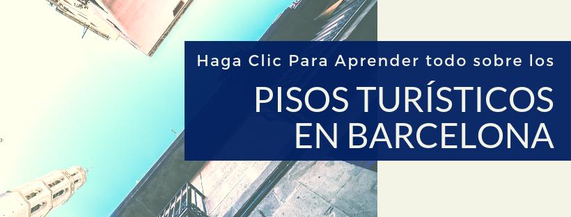 Aprende todo sobre los pisos turísticos en Barcelona