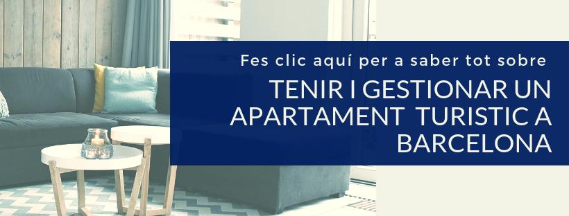 Fes clic aqui per a saber tot sobre tenir i gestionar un apartament turistic a Barcelona