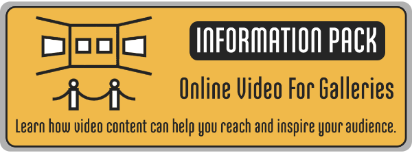 Online Video For Galleries Information Pack CTA