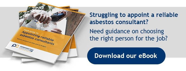 Pennington Choices Guide to Appointing Asbestos Consultants