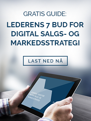 Last ned gratis guide: Lederens 7 bud for digital salgs- og markedsstrategi