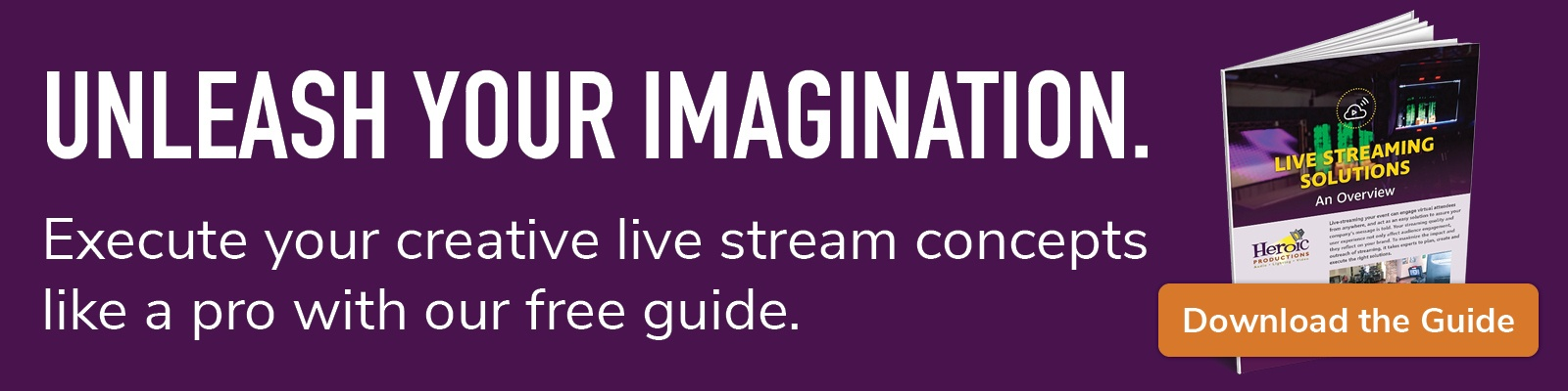 Unleash Your Imagination; download the guide
