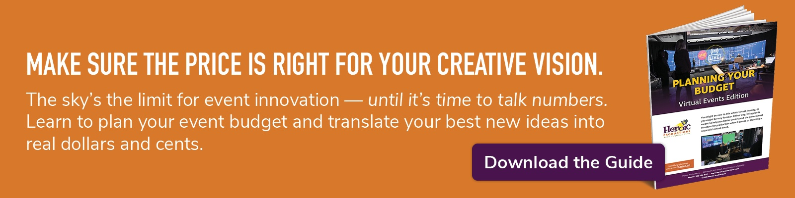 make sure the price is right for your creative vision; download the guide