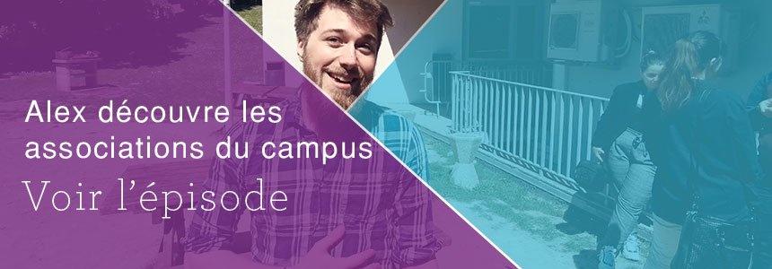 Alex découvre les associations du campus (vidéo)