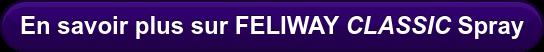 En savoir plus sur FELIWAY CLASSIC Spray