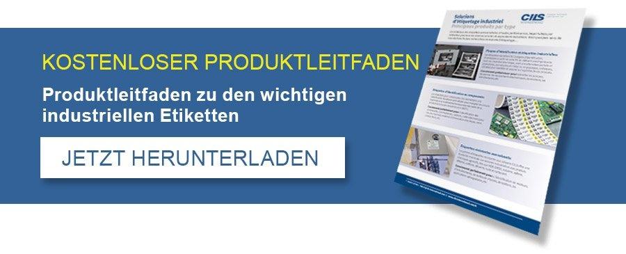 KOSTENLOSER PRODUKTLEITFADEN - Produckleitfaden zu den wichtigen industriellen Etiketten