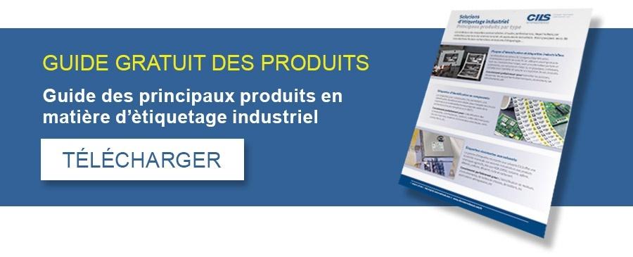 GUIDE GRATUIT DES PRODUITS: Guide des principaux produits en matière d'ètiquetage industrial