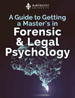 A Guide to Getting a Master's in Forensic and Legal Psychology