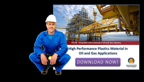 PEEK (polyetheretherketone) Oil & Gas Industry download