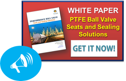 PTFE Ball Valve Seats and Sealing Solutions