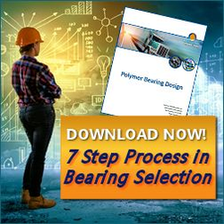7 Step Process to Polymer Bearing Design Considerations
