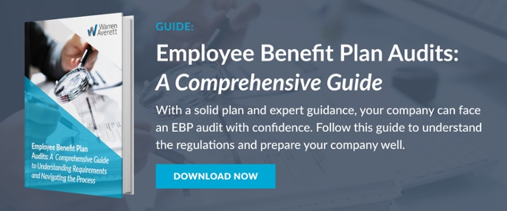 Employee Benefit Plan Audit - Download the Guide!