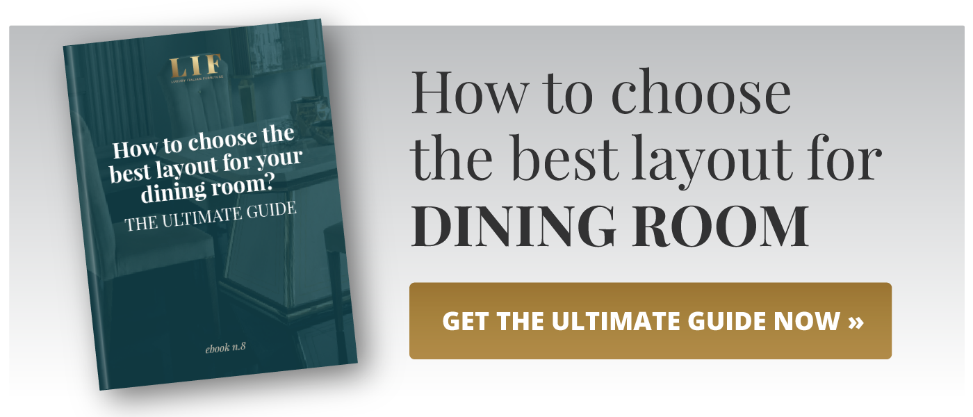 Download our guide on how to choose the best dining room layout!