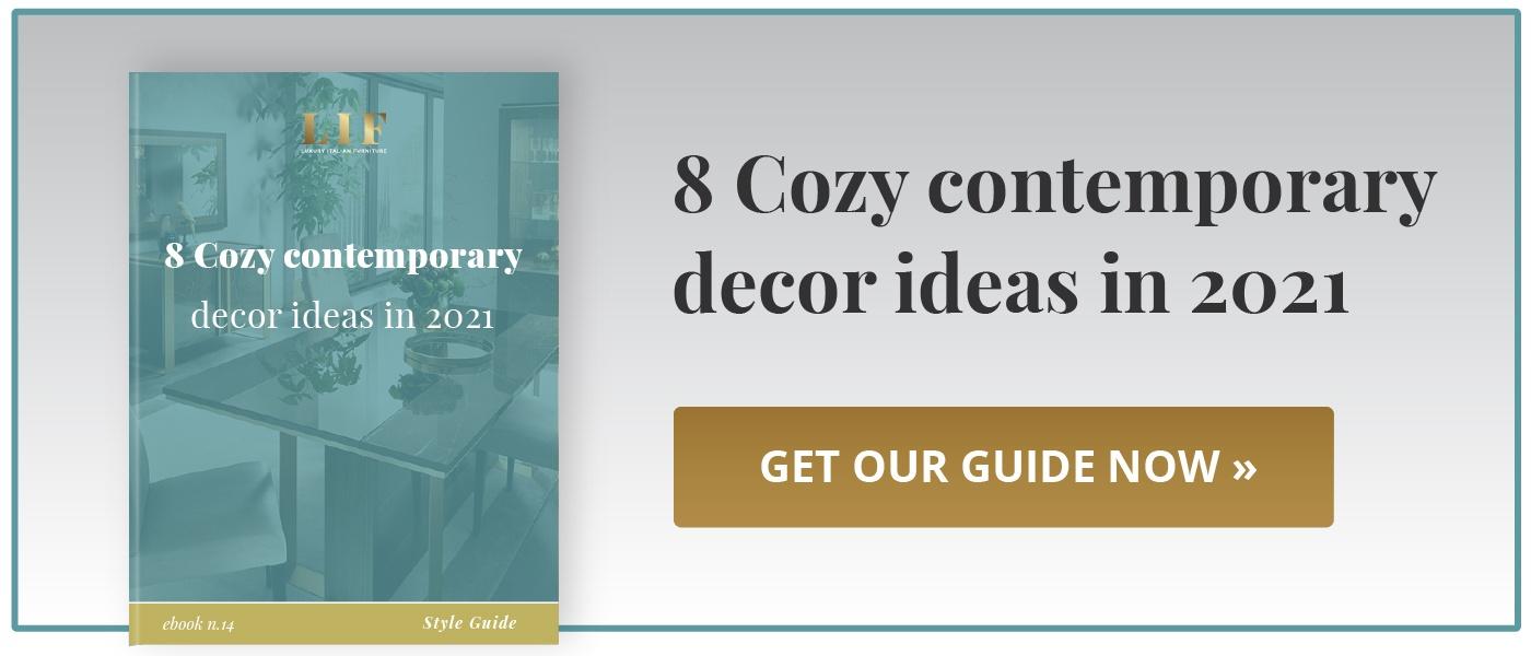 """Download """"8 Cozy contemporary decor ideas in 2021"""" guide!"""