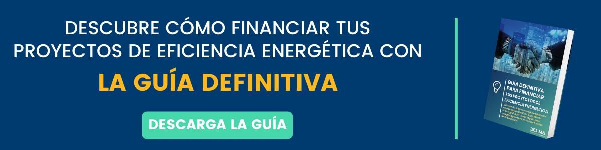 Guía de Financiación para Eficiencia Energética