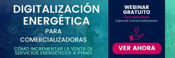 DIGITALIZACIÓN ENERGÉTICA PARA COMERCIALIZADORAS
