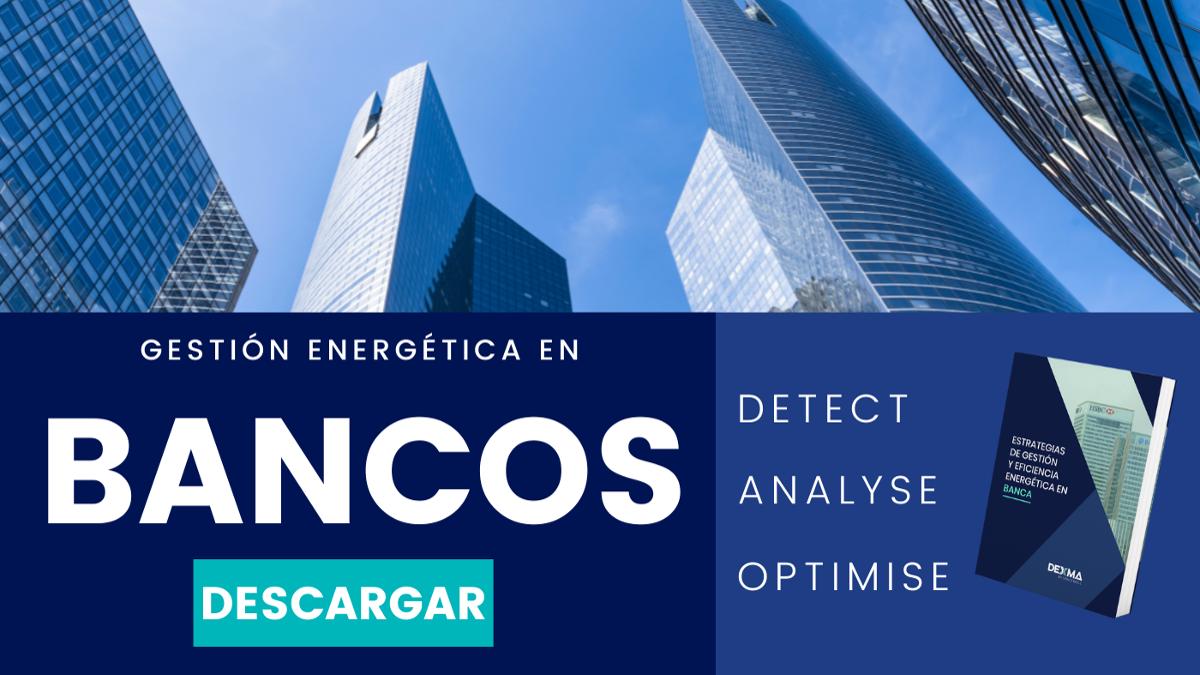 Gestión Energética en Bancos