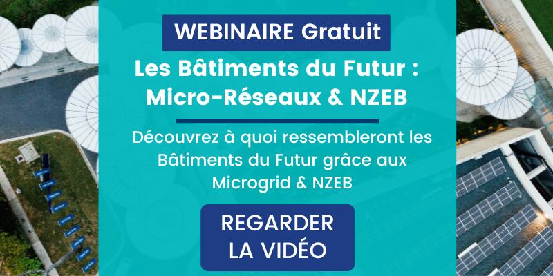 Les Bâtiments du Futur: Micro-Réseaux & NZEB