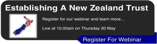 Establishing A New Zealand Trust Webinar