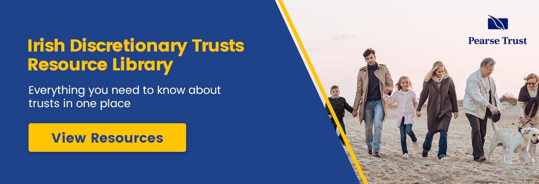 Irish Discretionary Trust Resource Library