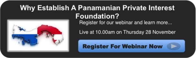 Why Establish A Panamanian Private Interest Foundation - Blog