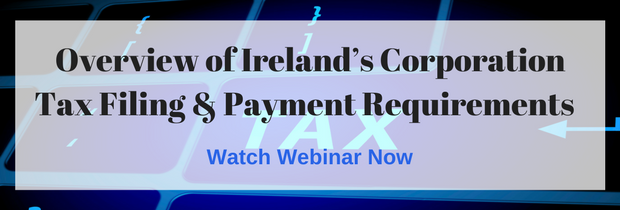 Ireland's Corporation Tax Filing & Payment Requirements