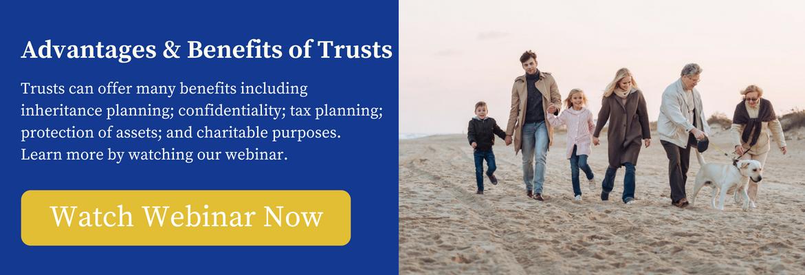 Advantages and benefits of Trusts - webinar