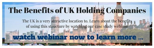 The Benefits Of UK Holding Companies - Webinar