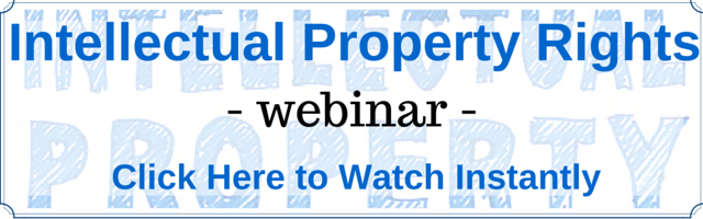Watch Webinar on Intellectual Property