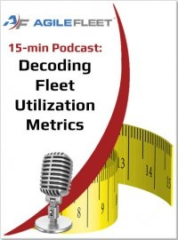 Podcast Decoding Fleet Utilization Metrics