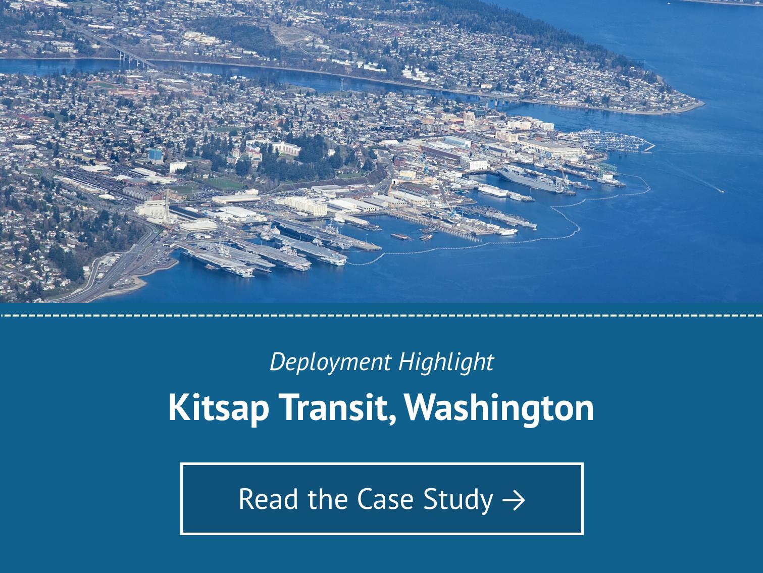 Deployment Highlight for Kitsap Transit Washington - Read the Case Study