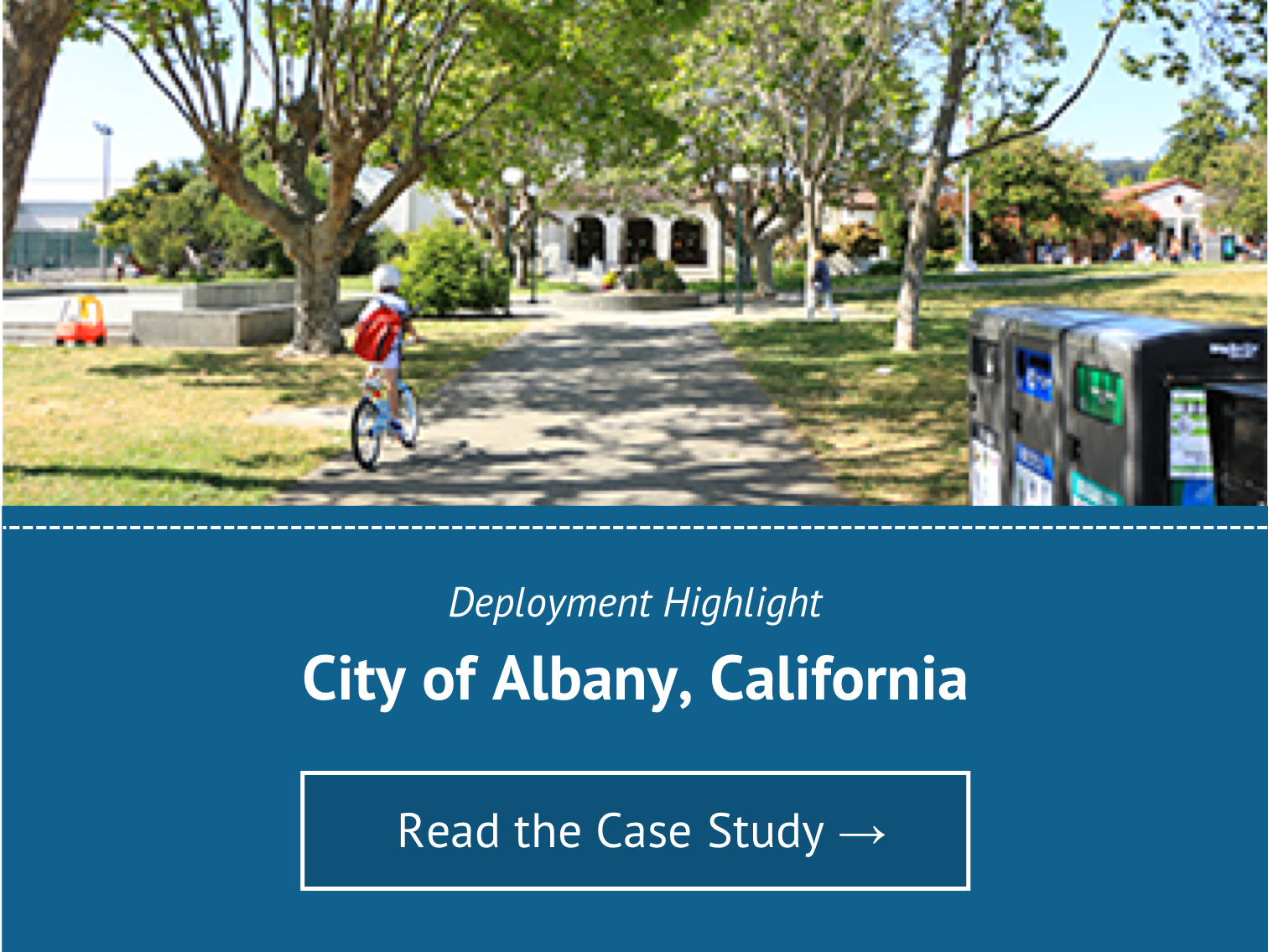 Deployment Highlight for City of Albany, CA - Read the Case Study