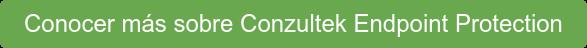 Conocer más sobre Conzultek Endpoint Protection
