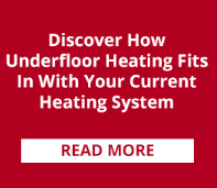 Discover how underfloor heating fits in with your current heating system