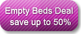 Empty Beds Deal save up to 50%